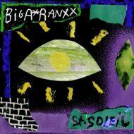 Biga*Ranx - St. Soleil