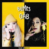 Blimes & Gab - Talk About It