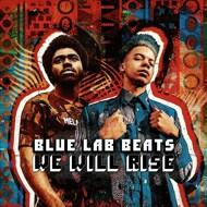 BlueLabBeats - We Will Rise