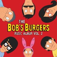 Bob's Burgers - The Bob's Burgers Music Album Volume 2 (Soundtrack / O.S.T.)