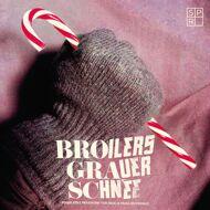 Broilers - Grauer Schnee