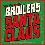 Broilers - Santa Claus