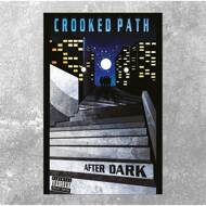 Crooked Path - After Dark (Black Vinyl)