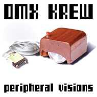 DMX Krew - Peripheral Visions