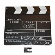 Deeflux & Kraze - Take One