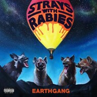 Earthgang - Strays With Rabies (RSD 2021)