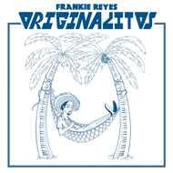 Frankie Reyes - Originalitos