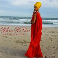 Jazzmeia Horn - Where We Are