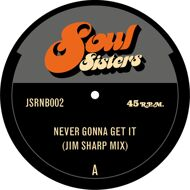 Jim Sharp - Never Gonna Get It  / It Always Seems To Go