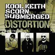 Kool Keith x Scorn x Submerged - Distortion