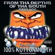 Kottonmouth - 100% Kottonmouth