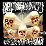 Krucifix Klan - Fuckin' Wit Dis Klan (Splatter Vinyl)