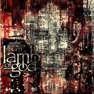 Lamb Of God - As The Palaces Burn (RSD 2021)
