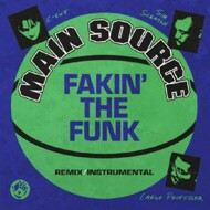 Main Source - Fakin' The Funk (Black Vinyl)