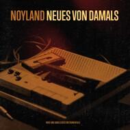 Noyland - Neues Von Damals
