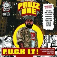 Pawz One - F.U.C.K I.T!