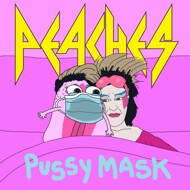 Peaches - Pussy Mask