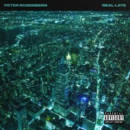Peter Rosenberg - Real Late