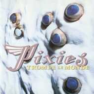 Pixies - Trompe Le Monde (Green Vinyl)