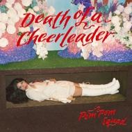 Pom Pom Squad - Death Of A Cheerleader (Red Vinyl)