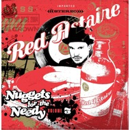RED Astaire (Freddie Cruger) - Nuggets For The Needy Volume 3
