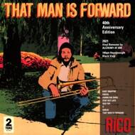 Rico - That Man Is Forward (40th Anniversary)