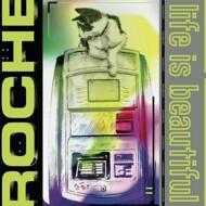 Roche - Life Is Beautiful