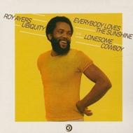 Roy Ayers Ubiquity - Everybody Loves The Sunshine / Lonesome Cowboy