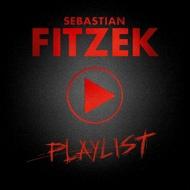 Sebastian Fitzek - Playlist (Soundtrack / O.S.T.)