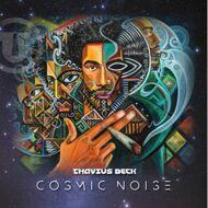 Thavius Beck - Cosmic Noise