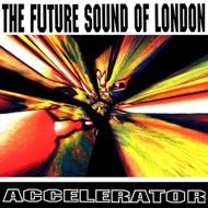 The Future Sound Of London - Accelerator (RSD 2021)