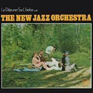 The New Jazz Orchestra - Le Dejeuner Sur L'herbe
