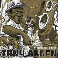 Tony Allen - There Is No End (Alternate Cover)