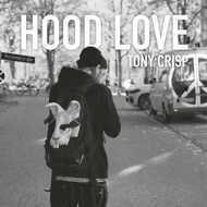 Tony Crisp - Hood Love (Tape)