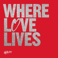 Various - Where Love Lives (Red Cover)