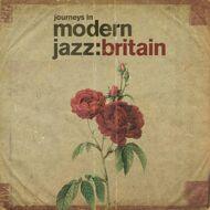 Various - Journeys In Modern Jazz: Britain 1961-1973