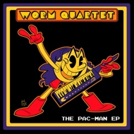 Worm Quartet - The Pac-Man EP