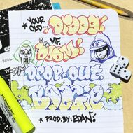 Your Old Droog & MF DOOM - Dropout Boogie