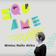 Mimlus Naito Akiko - Squame