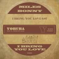Miles Bonny - I Bring You Love