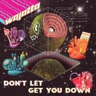 Wajatta (Reggie Watts & John Tejada) - Don't Let Get You Down