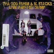ThaGodFahim & M. Stacks - Live And Let Dump