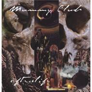 Mummy Club - Afterlife