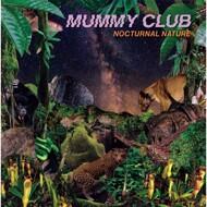 Mummy Club - Nocturnal Nature
