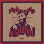 Roshin x Noam - Kawhi