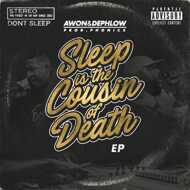 Awon & Dephlow - Sleep Is The Cousin Of Death EP