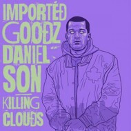 Daniel Son & Imported Goodz - Killing Clouds (Splatter Vinyl)