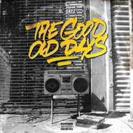 Ol'Dayz - The Good Old Days