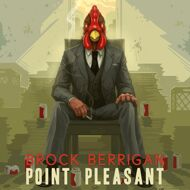 Brock Berrigan - Point Pleasant (Repress)