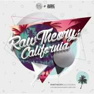 Various - Raw Theory: California